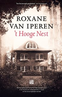 't Hooge Nest | Roxane van Iperen |