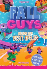 Fall Guys: hoe word je de beste speler? | Stéphane Pilet |