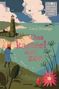 Ons kasteel aan zee   Lucy Strange  