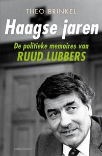 Haagse jaren   Theo Brinkel ; Ruud Lubbers  