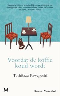 Voordat de koffie koud wordt | Toshikazu Kawaguchi |