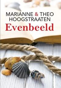 Evenbeeld | Marianne Hoogstraaten ; Theo Hoogstraaten |