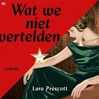 Wat we niet vertelden   Lara Prescott  