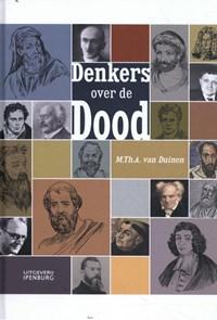 Denkers over de dood | Martin Th. A. Van Duinen |