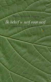 Ik beleef u nerf voor nerf | Willem Hendrik Gispen |