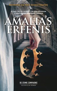 Amalia's erfenis | Marianne Hoogstraaten ; Theo Hoogstraaten |