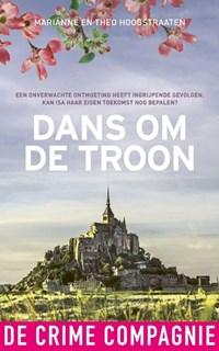 Dans om de troon | Marianne Hoogstraaten |