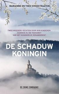De schaduwkoningin   Marianne En Theo Hoogstraaten  