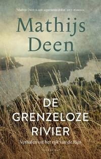 De grenzeloze rivier   Mathijs Deen  