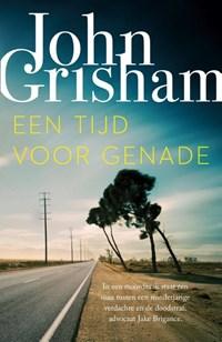 Een tijd voor genade   John Grisham  