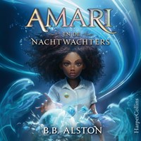 Amari en de Nachtwachters   B.B. Alston  