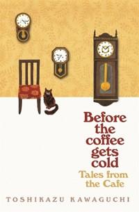 Tales from the Cafe | Toshikazu Kawaguchi ; Geoffrey Trousselot |