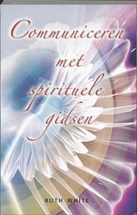 Communiceren met spirituele gidsen   R. White  