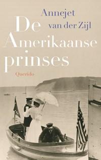 De Amerikaanse prinses | Annejet van der Zijl |