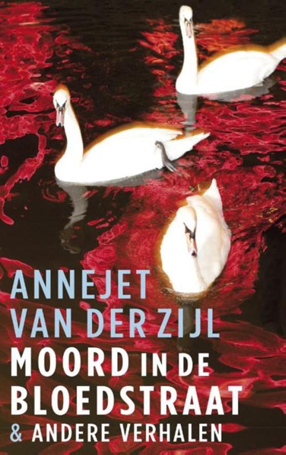 Moord in de Bloedstraat & andere verhalen
