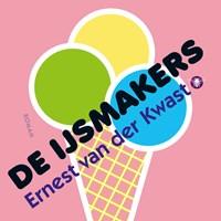 De ijsmakers | Ernest van der Kwast |