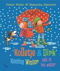 Koning Winter valt in het water | Pieter Feller ; Natascha Stenvert |