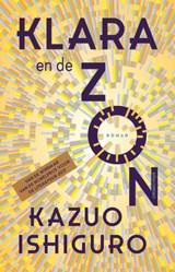 Klara en de Zon   Kazuo Ishiguro   9789025470029