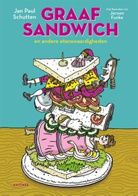 Graaf Sandwich | Jan Paul Schutten |