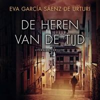 De heren van de tijd | Eva García Sáenz de Urturi |