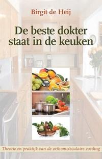 De beste dokter staat in de keuken | Birgit de Heij |