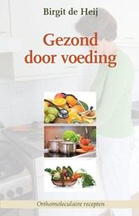 Gezond door voeding | Birgit de Heij |