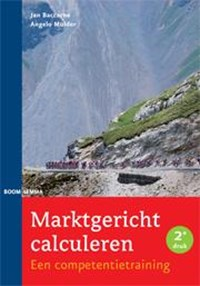 Marktgericht calculeren | Jan Baccarne; Angelo Mulder |