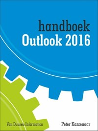 Handboek Outlook 2016 | Peter Kassenaar |