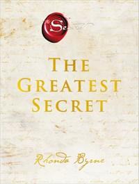 The Greatest Secret   Rhonda Byrne  