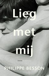 Lieg met mij | Philippe Besson | 9789403186108