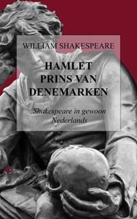 Hamlet - Prins van Denemarken | William Shakespeare |