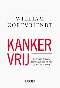Kankervrij   William Cortvriendt  