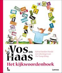 Het kijkwoordenboek van Vos en Haas   Sylvia Vanden Heede  