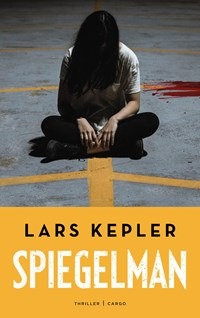 Spiegelman   Lars Kepler  