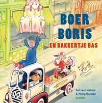 Boer Boris en bakkertje Bas   Ted van Lieshout  