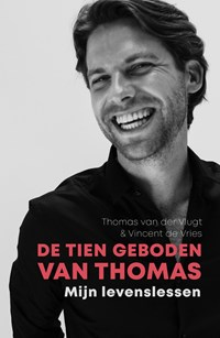 De tien geboden van Thomas   Thomas van der Vlugt ; Vincent de Vries  