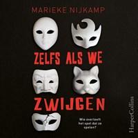 Zelfs als we zwijgen   Marieke Nijkamp  