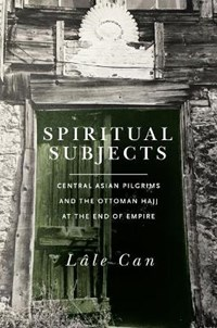 Spiritual Subjects   Lale Can  
