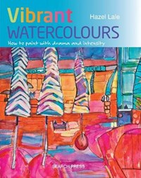 Vibrant Watercolours | Hazel Lale |