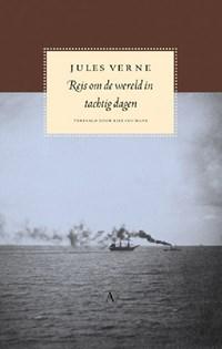Reis om de wereld in tachtig dagen | Jules Verne |