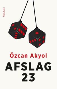 Afslag 23 | Özcan Akyol |