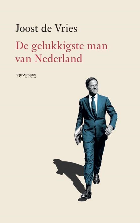 De gelukkigste man van Nederland