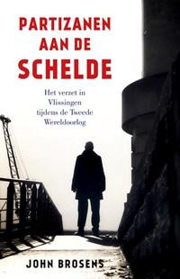 Partizanen aan de Schelde | John Brosens |