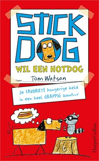 Stick Dog wil een hotdog   Tom Watson  