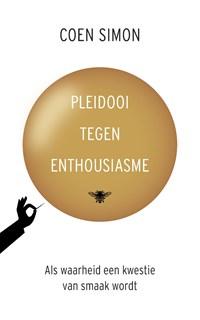 Pleidooi tegen enthousiasme | Coen Simon |