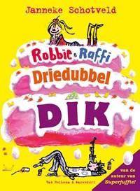 Robbie & Raffi driedubbeldik | Janneke Schotveld |