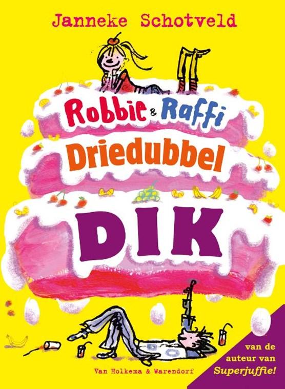 Robbie & Raffi driedubbeldik