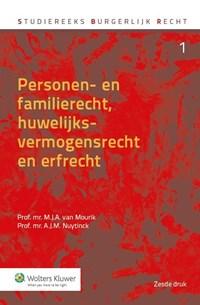 Personen- en familierecht, huwelijksvermogensrecht en erfrecht | M.J.A. van Mourik ; A.J.M. Nuytinck |
