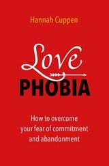 Love Phobia   Hannah Cuppen   9789020217131