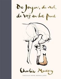 De jongen, de mol, de vos en het paard | Charlie Mackesy |
